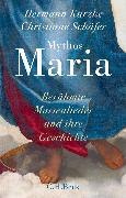 Cover-Bild zu Mythos Maria (eBook) von Schäfer, Christiane