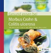 Cover-Bild zu Gesund essen bei Morbus Crohn & Colitis ulcerosa (eBook) von Biller-Nagel, Gudrun
