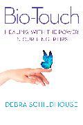 Cover-Bild zu Bio-Touch (eBook) von Schildhouse, Debra
