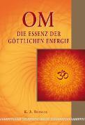 Cover-Bild zu OM - Die Essenz der göttlichen Energie von Francis, K.A.