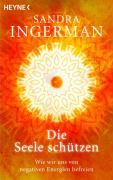 Cover-Bild zu Die Seele schützen von Ingerman, Sandra