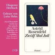 Cover-Bild zu Rosenfeld, Astrid: Zwölf Mal Juli