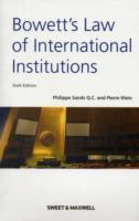 Cover-Bild zu Sands, Professor Philippe: Bowett's Law of International Institutions