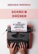 Cover-Bild zu Popescu, Adriana: Schreib drüber