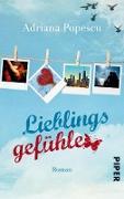 Cover-Bild zu Popescu, Adriana: Lieblingsgefühle (eBook)