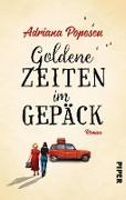 Cover-Bild zu Popescu, Adriana: Goldene Zeiten im Gepäck (eBook)