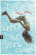 Cover-Bild zu Popescu, Adriana: Ein Sommer und vier Tage