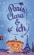 Cover-Bild zu Popescu, Adriana: Paris, Clara und ich (eBook)