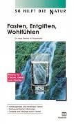 Cover-Bild zu Fasten, Entgiften, Wohlfühlen von Bachmann, Robert M.