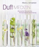 Cover-Bild zu Duftmedizin von Schasteen, Maria L.