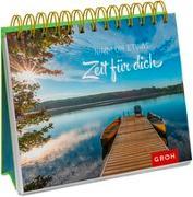 Cover-Bild zu Nimm dir etwas Zeit für dich von Groh, Joachim (Hrsg.)