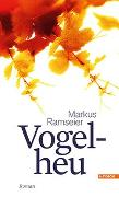 Cover-Bild zu Vogelheu von Ramseier, Markus