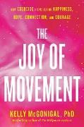 Cover-Bild zu The Joy of Movement (eBook) von Mcgonigal, Kelly