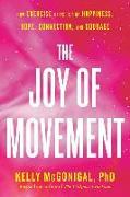 Cover-Bild zu The Joy of Movement von McGonigal, Kelly