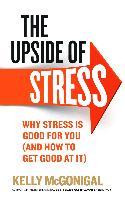 Cover-Bild zu The Upside of Stress (eBook) von McGonigal, Kelly