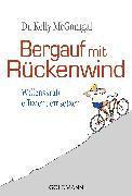 Cover-Bild zu Bergauf mit Rückenwind (eBook) von McGonigal, Kelly