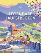 Cover-Bild zu Planet, Lonely: Lonely Planet Legendäre Laufstrecken