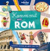 Cover-Bild zu Planet, Lonely: Lonely Planet Kinderreiseführer Komm mit nach Rom (Lonely Planet Kids)