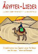 Cover-Bild zu Krenzer, Rolf: Ägypter-Lieder - 8 wunderschöne neue Ägypter-Lieder für Kinder zum Mitsingen, Tanzen und Bewegen (eBook)