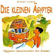 Cover-Bild zu Krenzer, Rolf: Die kleinen Ägypter (Audio Download)