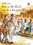 Cover-Bild zu Krenzer, Rolf: Das große Buch von den kleinen Römern (eBook)