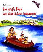 Cover-Bild zu Krenzer, Rolf: Das große Buch von den kleinen Indianern (eBook)