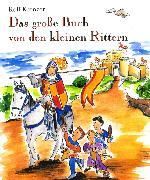 Cover-Bild zu Krenzer, Rolf: Das große Buch von den kleinen Rittern (eBook)
