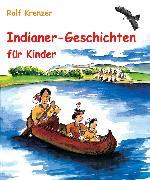 Cover-Bild zu Krenzer, Rolf: Indianer-Geschichten für Kinder (eBook)