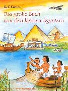 Cover-Bild zu Krenzer, Rolf: Das große Buch von den kleinen Ägyptern (eBook)