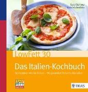 Cover-Bild zu LowFett30 - Das Italien-Kochbuch (eBook) von Schierz, Gabi