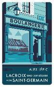 Cover-Bild zu Lépic, Alex: Lacroix und der Bäcker von Saint-Germain
