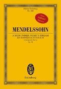 Cover-Bild zu Mendelssohn Bartholdy, Felix (Komponist): Ein Sommernachtstraum