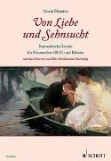 Cover-Bild zu Mendelssohn Bartholdy, Felix (Komponist): Von Liebe und Sehnsucht