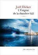 Cover-Bild zu Dicker, Joël: L'Énigme de la Chambre 622