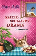Cover-Bild zu Falk, Rita: Kaiserschmarrndrama