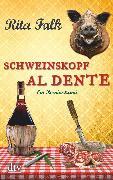 Cover-Bild zu Falk, Rita: Schweinskopf al dente (eBook)