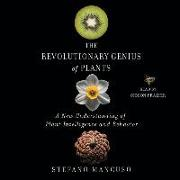 Cover-Bild zu Mancuso, Stefano: The Revolutionary Genius of Plants: A New Understanding of Plant Intelligence and Behavior
