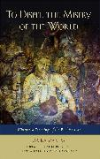 Cover-Bild zu Rabjampa, Ga: To Dispel the Misery of the World: Whispered Teachings of the Bodhisattvas