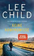 Cover-Bild zu Child, Lee: Keine Kompromisse