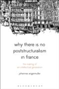Cover-Bild zu Angermuller, Johannes: Why There Is No Poststructuralism in France (eBook)