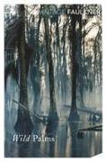Cover-Bild zu Faulkner, William: Wild Palms