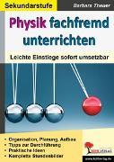Cover-Bild zu Physik fachfremd unterrichten (eBook) von Theuer, Barbara