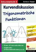 Cover-Bild zu Kurvendiskussion / Trigonometrische Funktionen (eBook) von Theuer, Barbara