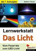 Cover-Bild zu Lernwerkstatt Das Licht (eBook) von Theuer, Barbara