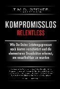 Cover-Bild zu Kompromisslos - Relentless (eBook) von Grover, Tim