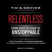 Cover-Bild zu Relentless: From Good to Great to Unstoppable von Grover, Tim S.