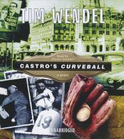 Cover-Bild zu Castro's Curveball von Wendel, Tim