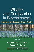 Cover-Bild zu Germer, Christopher (Hrsg.): Wisdom and Compassion in Psychotherapy (eBook)