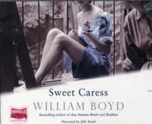 Cover-Bild zu Boyd, William: Sweet Caress