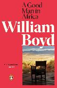 Cover-Bild zu Boyd, William: A Good Man in Africa